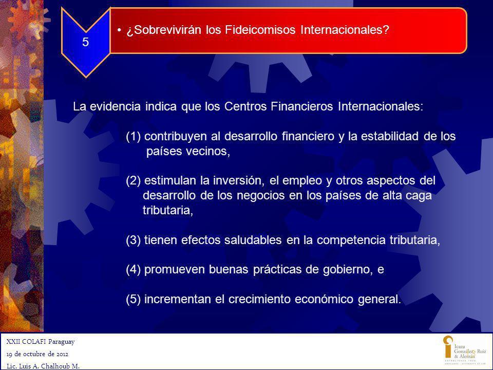 La evidencia indica que los Centros Financieros Internacionales: (1) contribuyen al desarrollo financiero y la estabilidad de los países vecinos, (2)