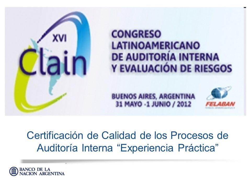 Subgerencia General Auditoría General Proceso para la obtención de la Certificación Internacional de la Función de Auditoría Interna Son realizadas por personal de la actividad de AI bajo la dirección del Auditor General (DEA).