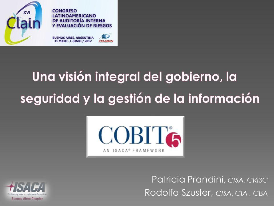 Breve reseña de COBIT COBIT 5: un marco integral Lo nuevo de COBIT 5 Introducción a COBIT 5 for (Information) Security © 2012 ISACA.