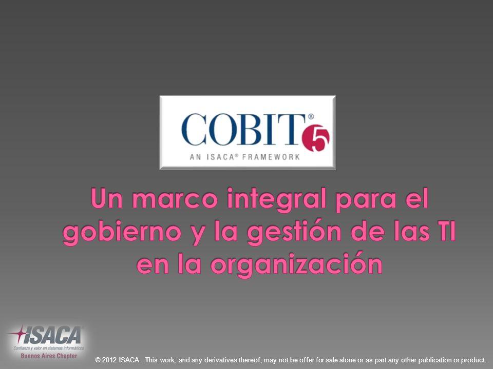 COBIT 5 toma como base el modelo relacional que utiliza BMIS (Business Model for Information Security), incorporando su visión integral y sus componentes a la nueva versión Source: BMIS ®, figure 2.