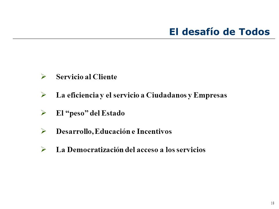 17 Contenido Las bases conceptuales de un Portal de Gobierno Foco en el Servicio al Ciudadano y Empresas Las Dificultades de Los Organismos El Rol de