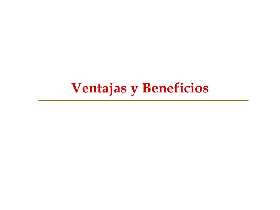 Ventajas y Beneficios