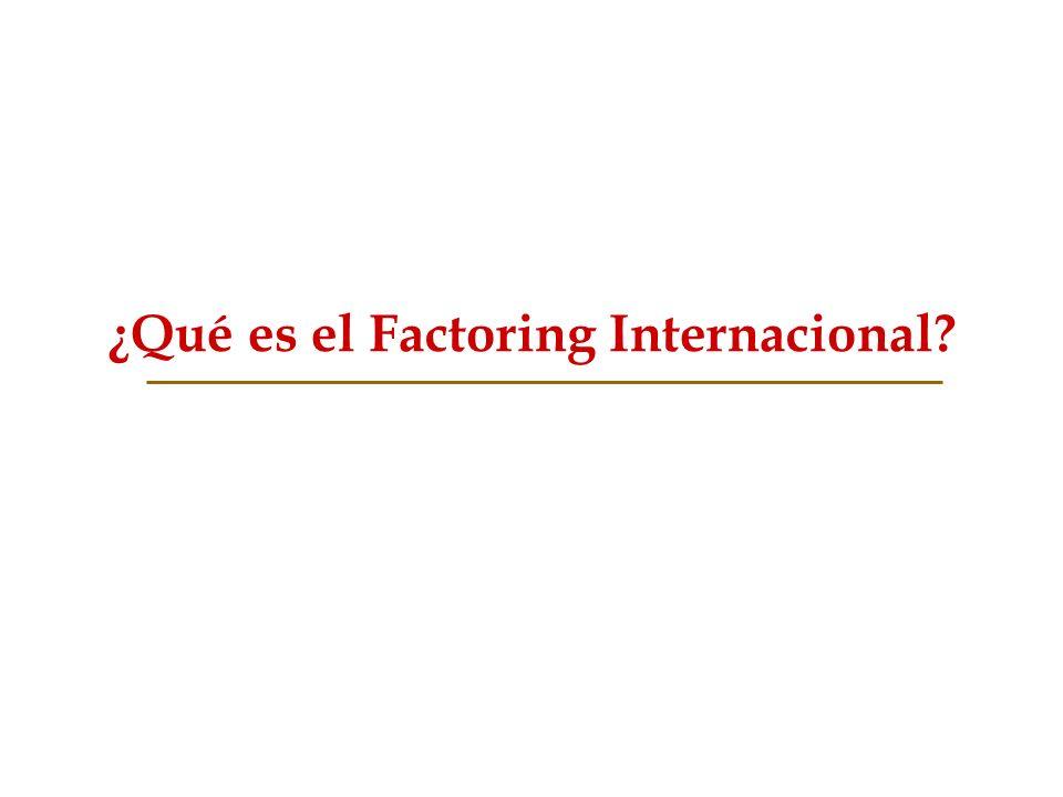¿Qué es el Factoring Internacional?