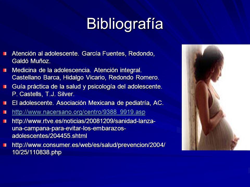 Bibliografía Atención al adolescente. García Fuentes, Redondo, Galdó Muñoz. Medicina de la adolescencia. Atención integral. Castellano Barca, Hidalgo