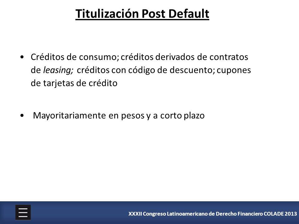 XXXII Congreso Latinoamericano de Derecho Financiero COLADE 2013 Créditos de consumo; créditos derivados de contratos de leasing; créditos con código