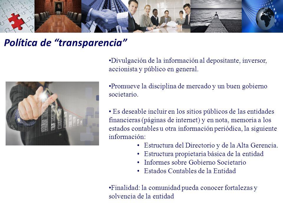 Divulgación de la información al depositante, inversor, accionista y público en general.