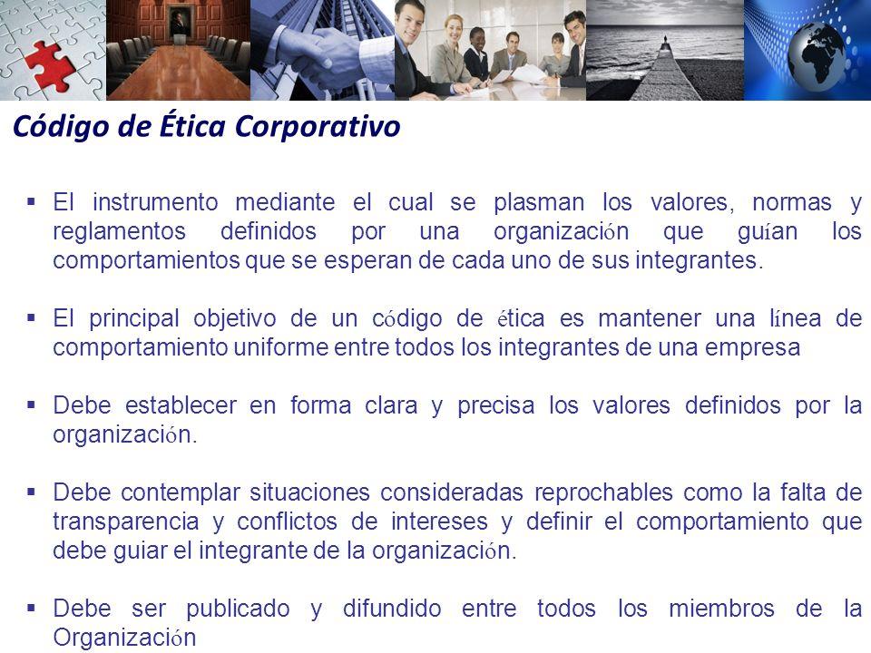 Código de Ética Corporativo El instrumento mediante el cual se plasman los valores, normas y reglamentos definidos por una organizaci ó n que gu í an los comportamientos que se esperan de cada uno de sus integrantes.