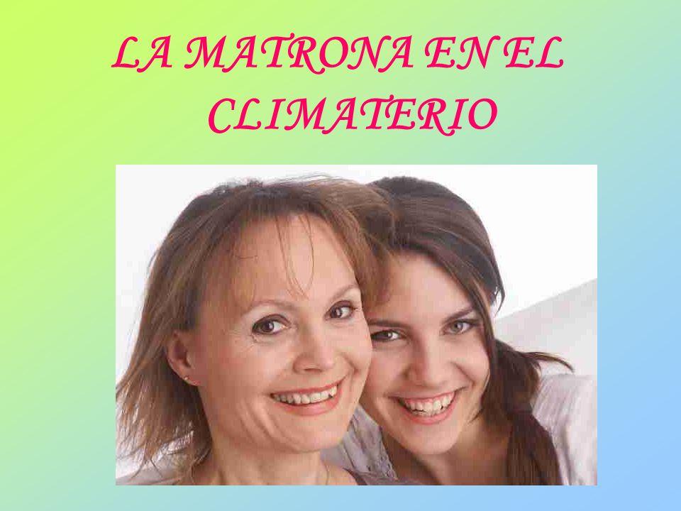 LA MATRONA EN EL CLIMATERIO
