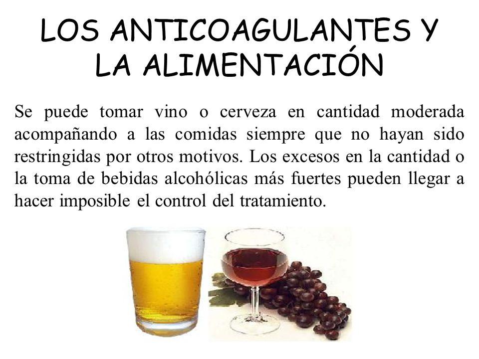 Se puede tomar vino o cerveza en cantidad moderada acompañando a las comidas siempre que no hayan sido restringidas por otros motivos. Los excesos en