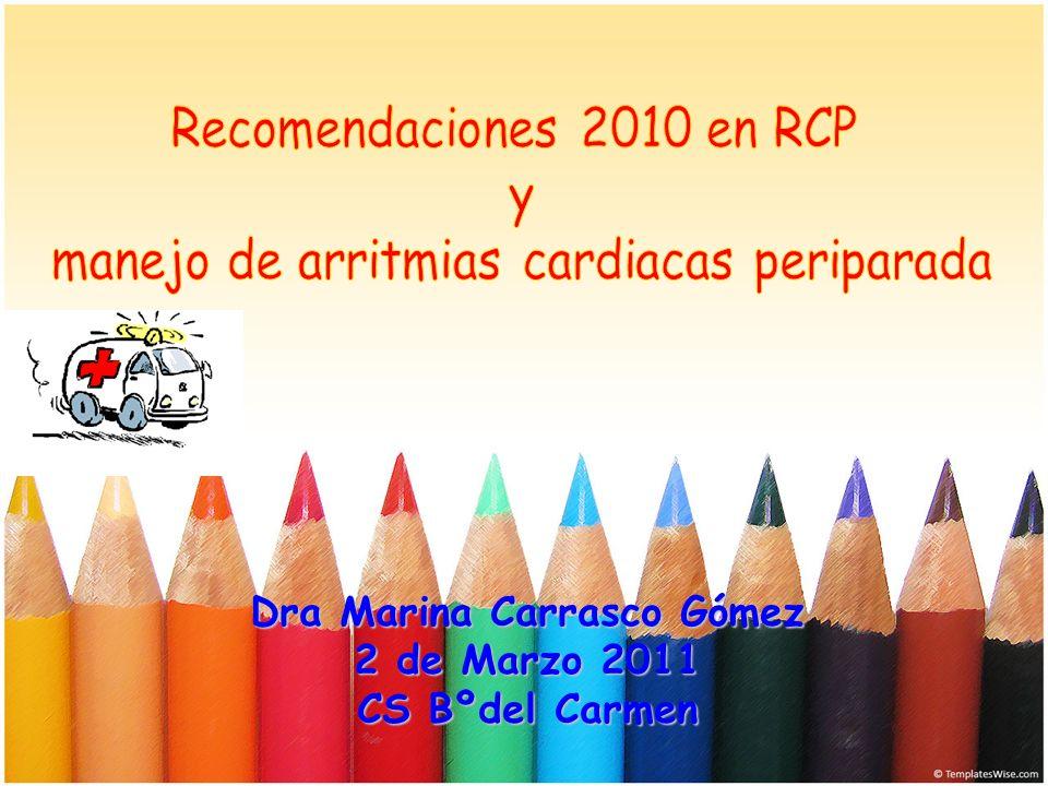 Dra Marina Carrasco Gómez 2 de Marzo 2011 CS Bºdel Carmen
