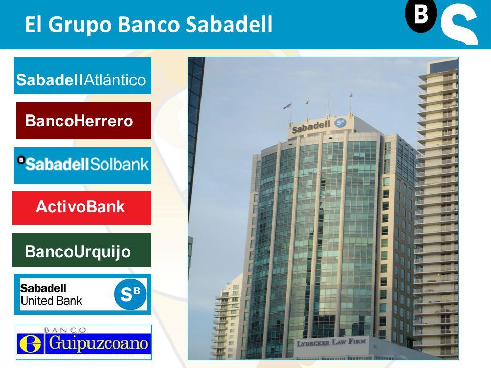 SabadellAtlántico BancoHerrero ActivoBank BancoUrquijo El Grupo Banco Sabadell