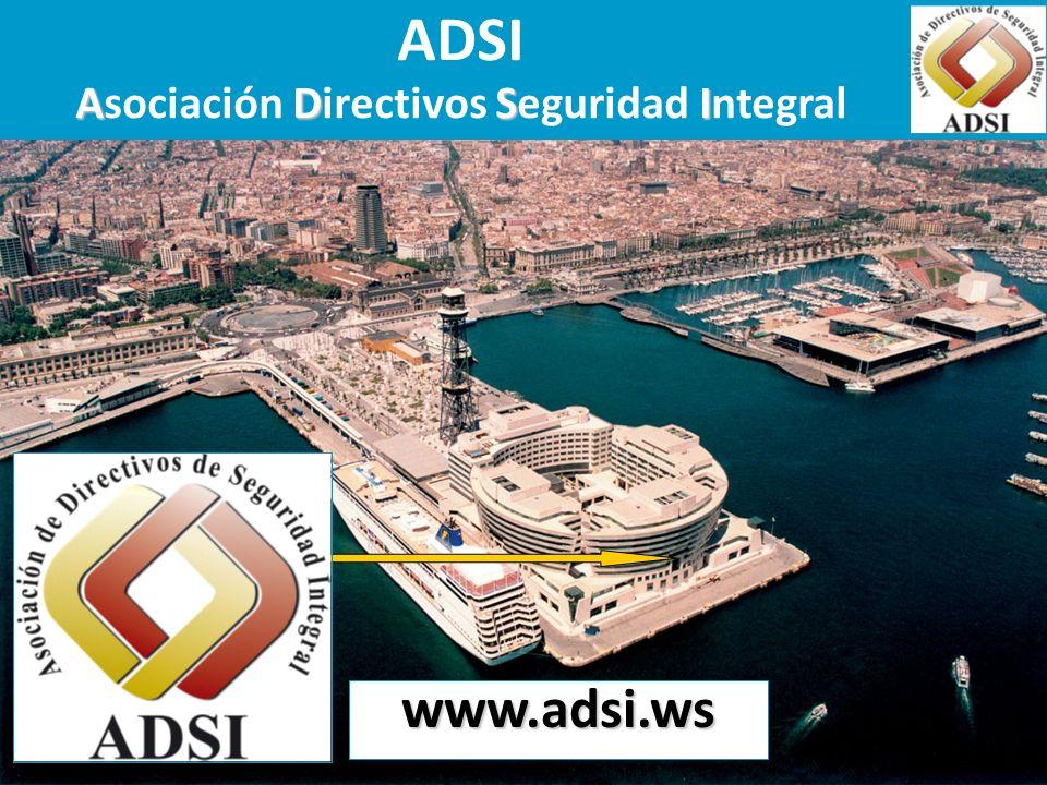 ADSI ADSI Asociación Directivos Seguridad Integral www.adsi.ws