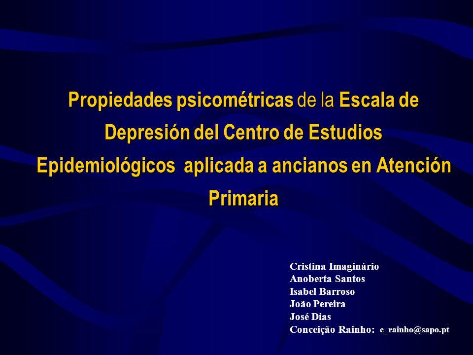 Propiedades psicométricas de la Escala de Depresión del Centro de Estudios Epidemiológicos aplicada a ancianos en Atención Primaria Cristina Imaginári