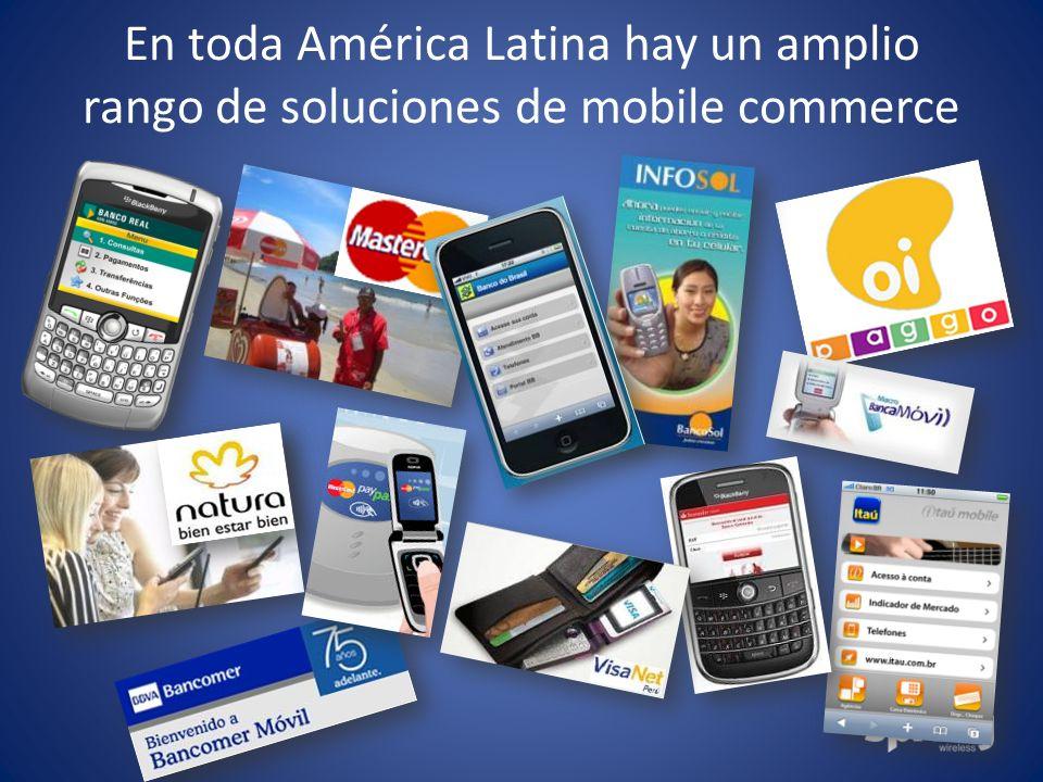 Because Business Moves. En toda América Latina hay un amplio rango de soluciones de mobile commerce