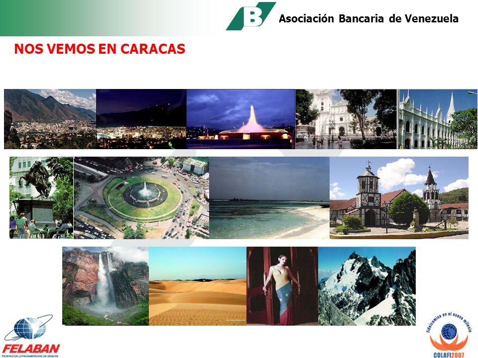 Asociación Bancaria de Venezuela Sede del XVIII CONGRESO LATINOAMERICANO DE FIDEICOMISO Venezuela