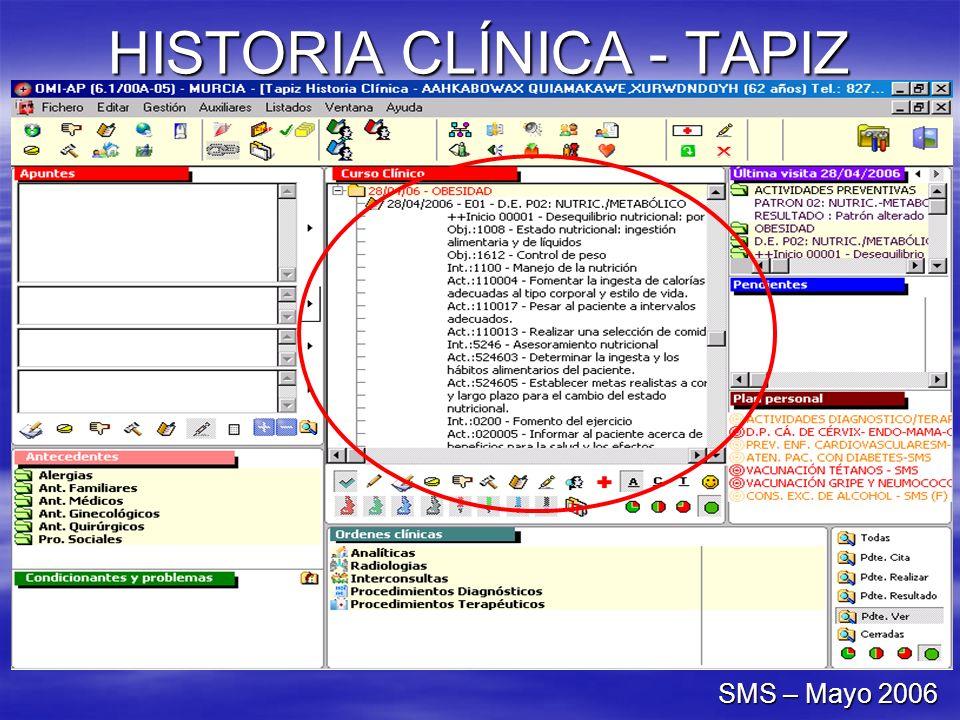 HISTORIA CLÍNICA - TAPIZ SMS – Mayo 2006