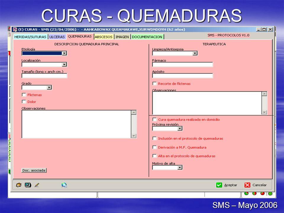 CURAS - QUEMADURAS SMS – Mayo 2006