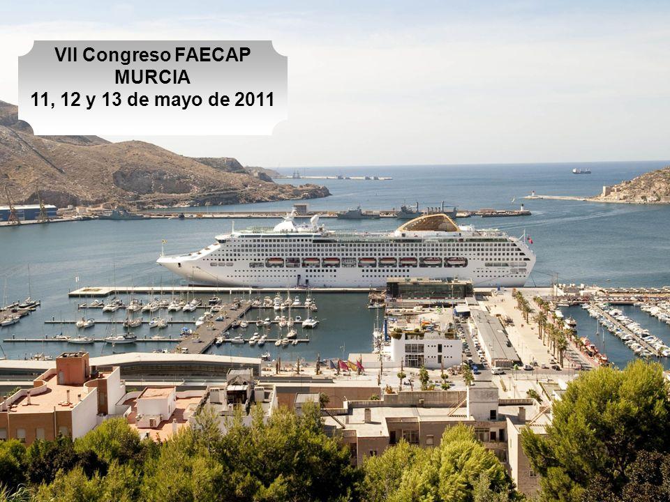 VII Congreso FAECAP MURCIA 11, 12 y 13 de mayo de 2011
