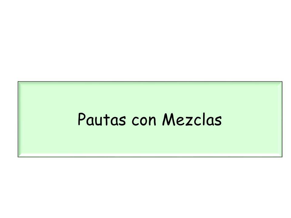 Pautas con Mezclas