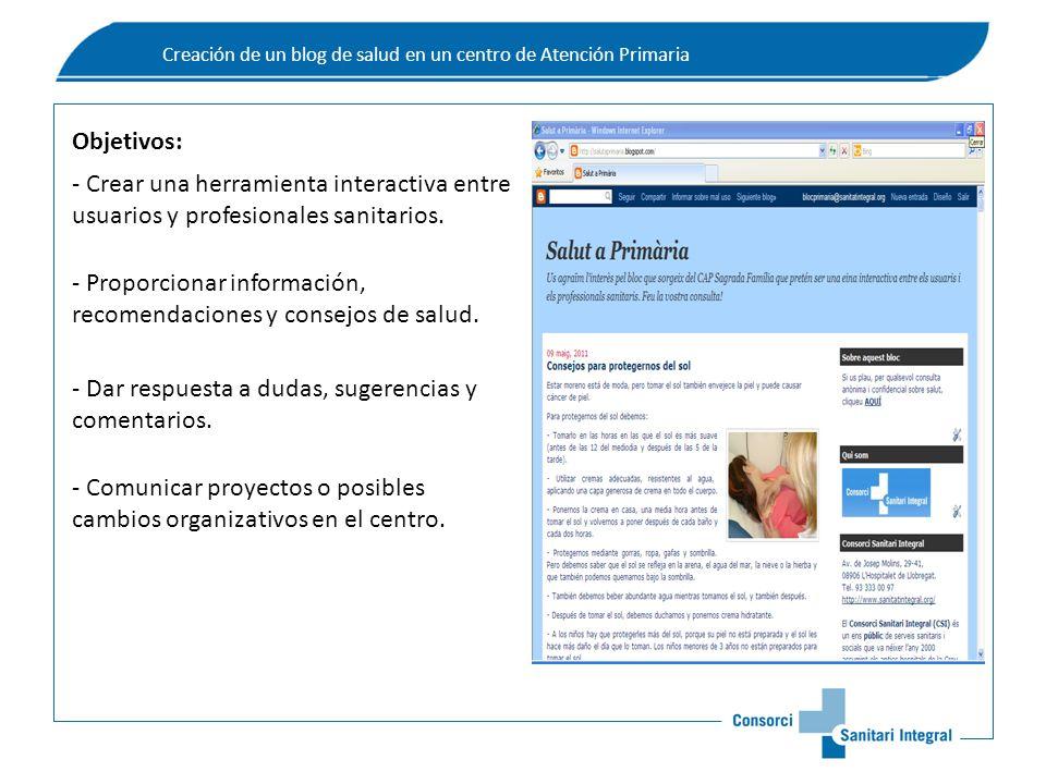 Creación de un blog de salud en un centro de Atención Primaria - Crear una herramienta interactiva entre usuarios y profesionales sanitarios.