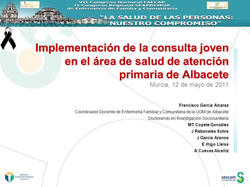 Implementación de la consulta joven en el área de salud de atención primaria de Albacete Implementación de la consulta joven en el área de salud de at