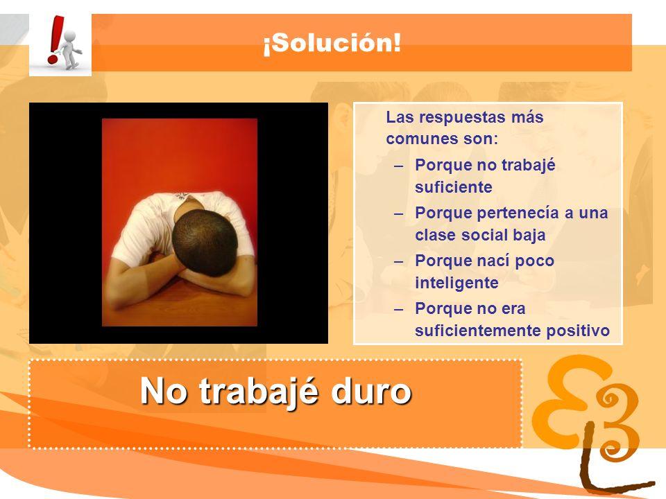 learning to learn network for low skilled senior learners ¡Solución! Las respuestas más comunes son: –Porque no trabajé suficiente –Porque pertenecía