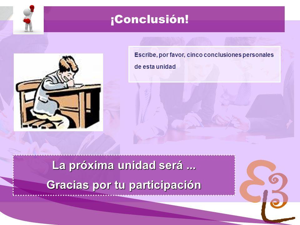 learning to learn network for low skilled senior learners ¡Conclusión! Escribe, por favor, cinco conclusiones personales de esta unidad La próxima uni