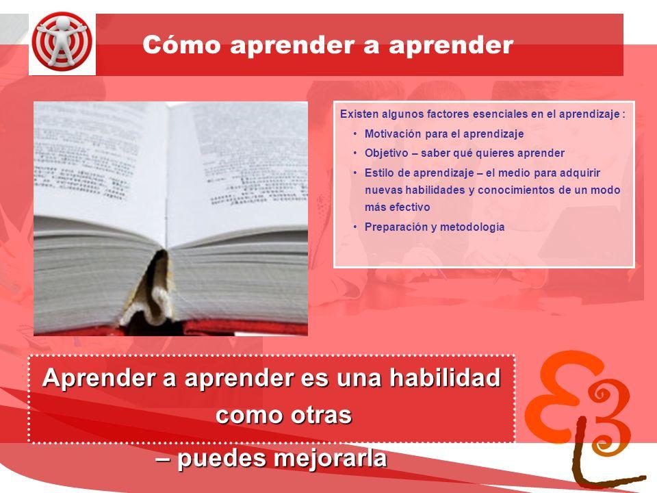 learning to learn network for low skilled senior learners Motivación ¡Nadie puede hacerte aprender.