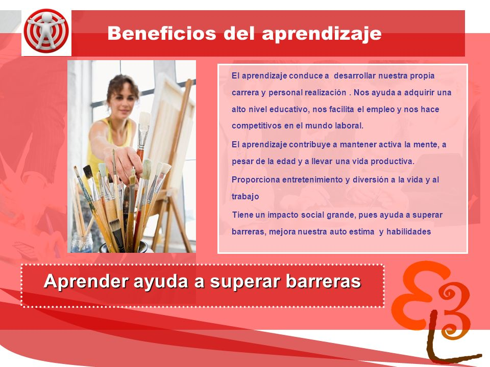 learning to learn network for low skilled senior learners Beneficios del aprendizaje El aprendizaje conduce a desarrollar nuestra propia carrera y per