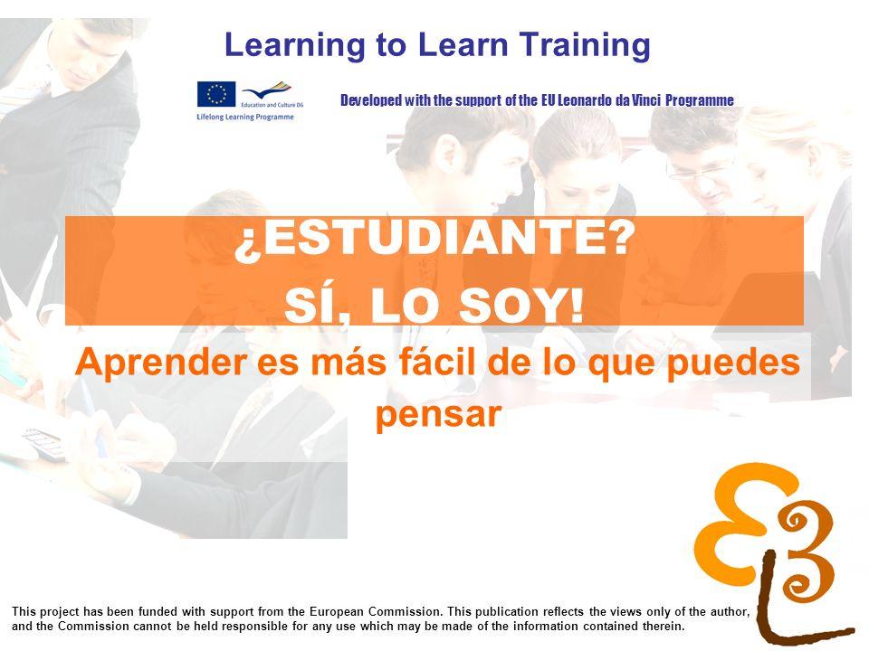 learning to learn network for low skilled senior learners Al finalizar esta unidad habrás aprendido … Que la inteligencia es simplemente un camino de actuar, no un atributo Que lo que nos interesa es cómo funciona el aprendizaje de un modo inteligente Que existen caminos fáciles y otros absurdos para aprender