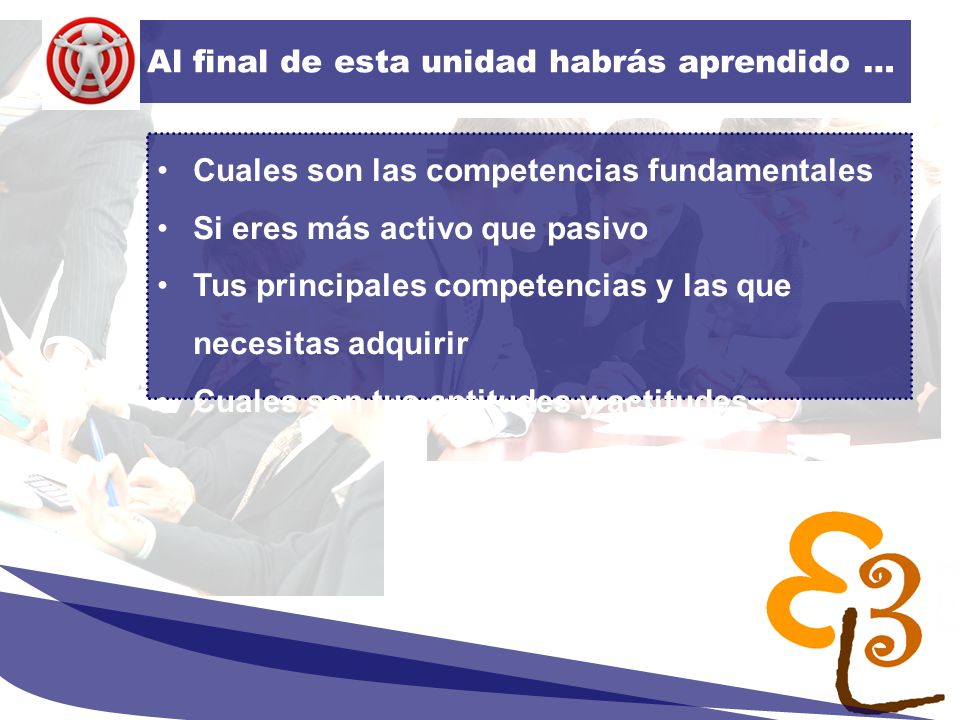 learning to learn network for low skilled senior learners Al final de esta unidad habrás aprendido … Cuales son las competencias fundamentales Si eres