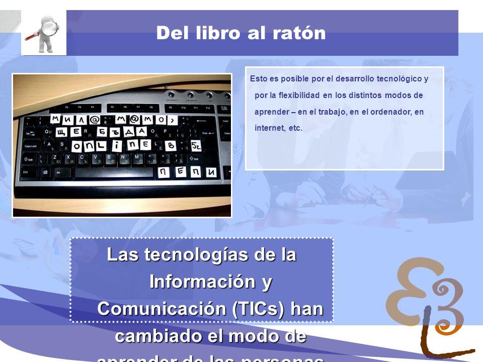 learning to learn network for low skilled senior learners Nueva cultura del aprendizaje Una de las nuevas dimensiones del aprendizaje es el que se basa en la web.