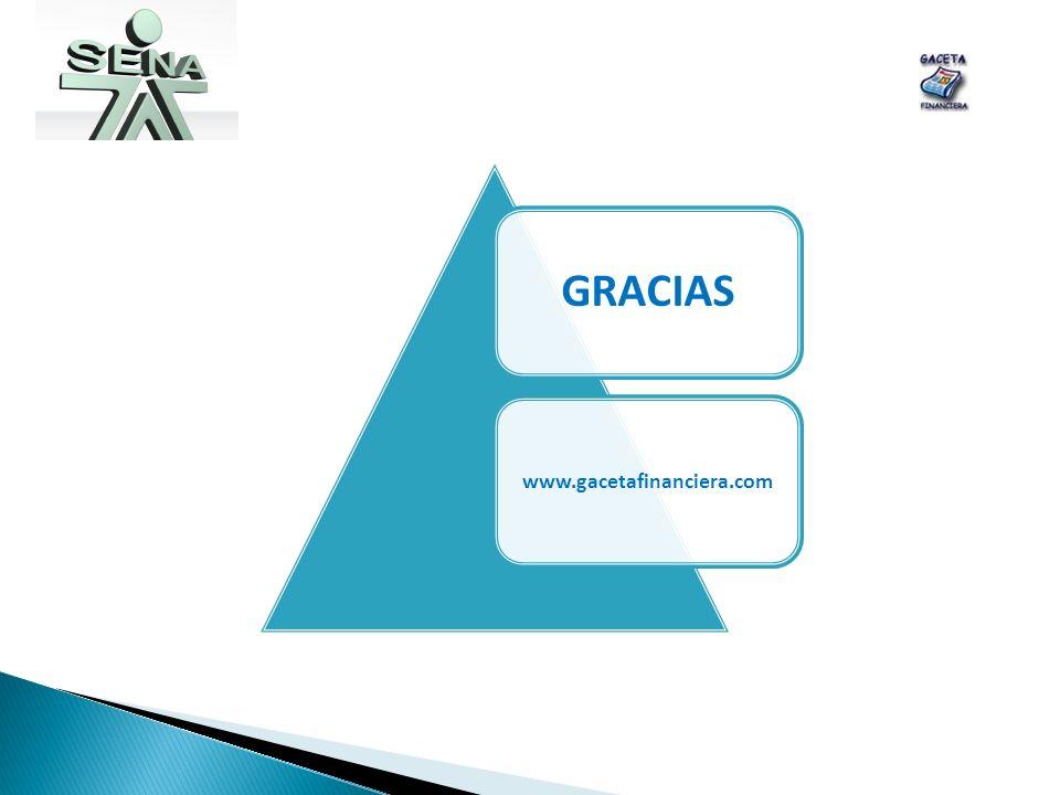 GRACIAS www.gacetafinanciera.com