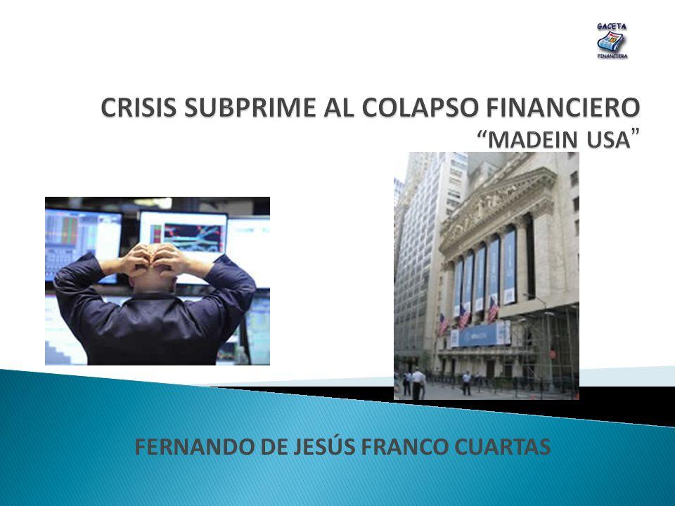 ABC ¿Crisis Económica o Crisis Financiera.¿Cómo se originó la actual crisis financiera.