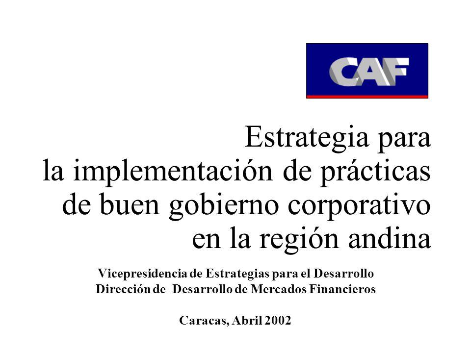Estrategia para la implementación de prácticas de buen gobierno corporativo en la región andina Vicepresidencia de Estrategias para el Desarrollo Dire
