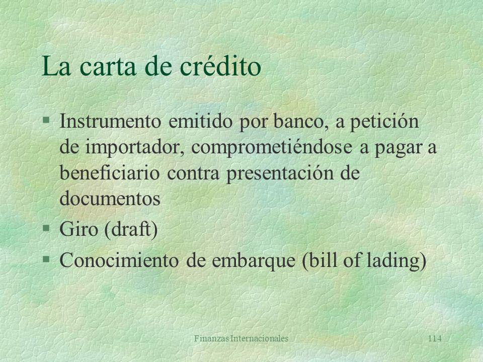 Finanzas Internacionales113 Instrumentos del comercio internacional