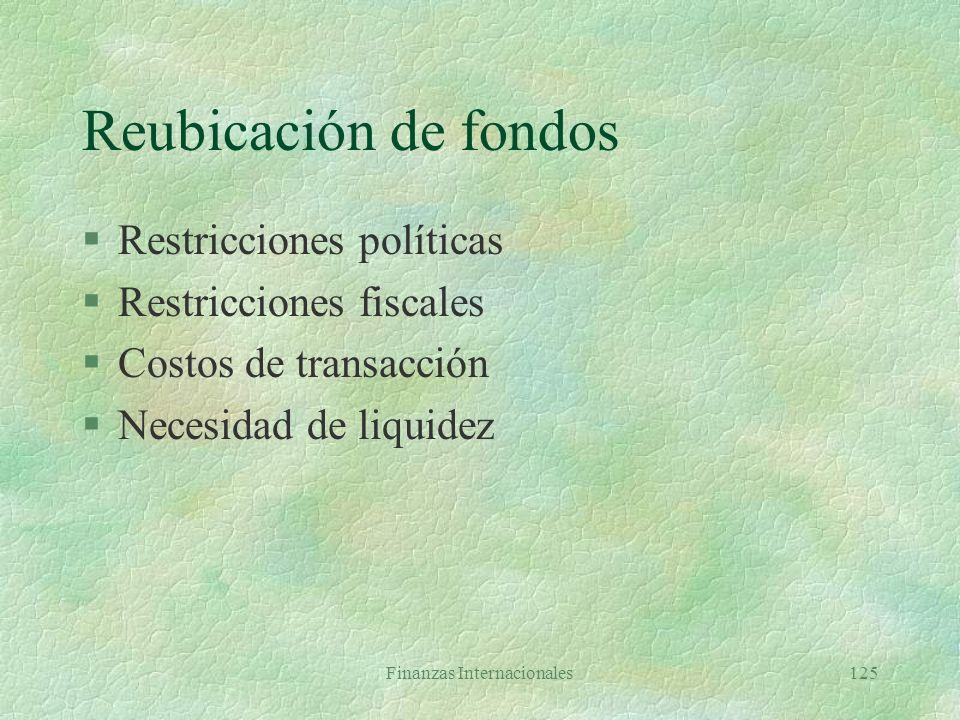 Finanzas Internacionales124 Operaciones de la administración multinacional