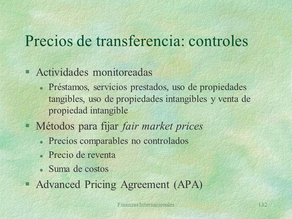 Finanzas Internacionales131 Precios de transferencia: ejemplo GM MéxicoGM Venezuela Consolidado Ventas 1.000 1.700 1.700 Costo de vtas. 700 1.000 700