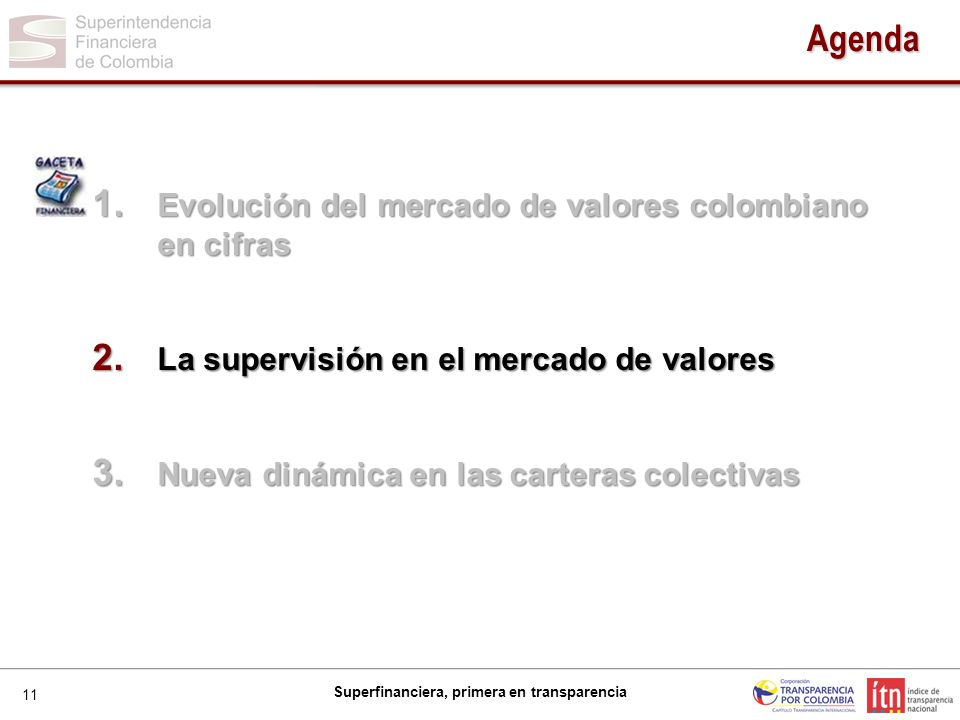 11 Superfinanciera, primera en transparencia Agenda 1.