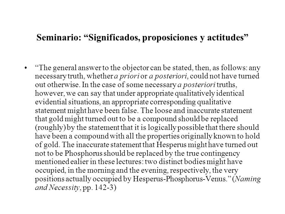 Seminario: Significados, proposiciones y actitudes ¿Qué parece estar diciendo Kripke en este texto.