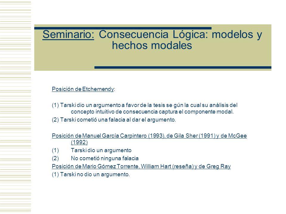 Seminario: Consecuencia Lógica: modelos y hechos modales El defensor de la tesis generalista se propone: (i) Explicar la noción de implicación por nec