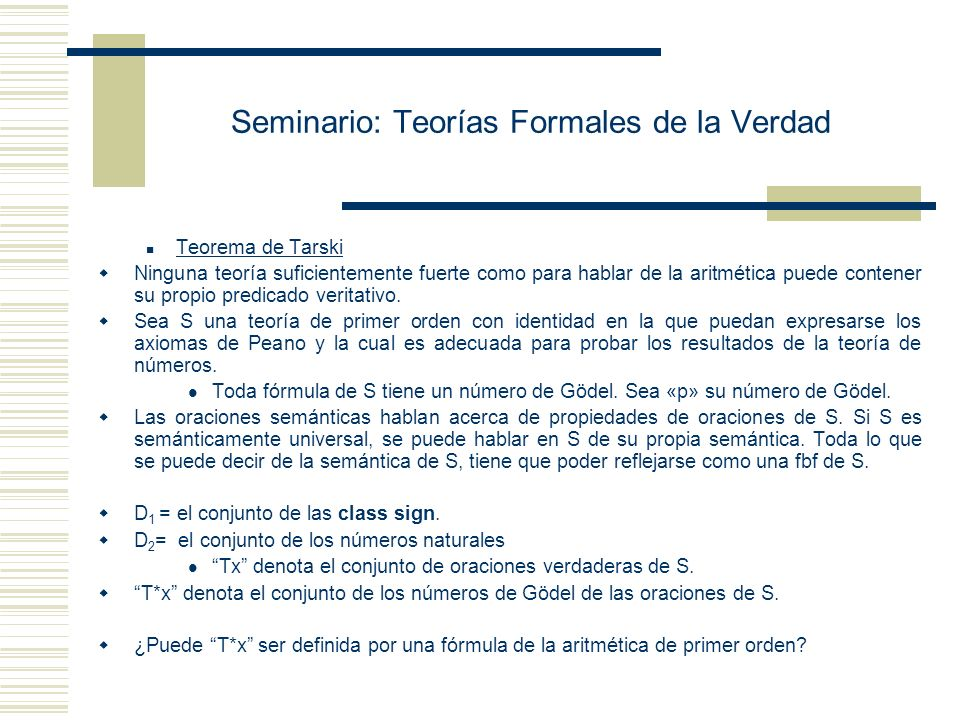Seminario: Teorías Formales de la Verdad Alfred Tarski