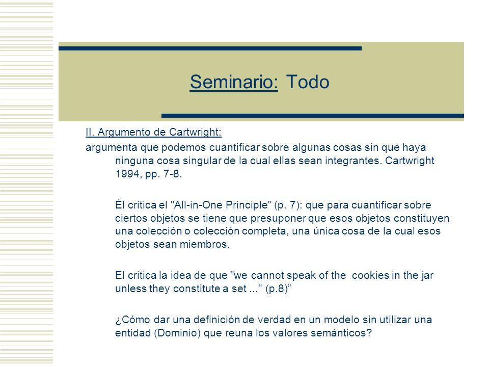 Seminario: Todo I.- La paradoja de Orayen: 1.- El lenguaje de la teoría de conjuntos trata acerca de todos los conjuntos.