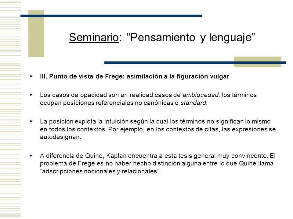 Seminario: Pensamiento y lenguaje III.