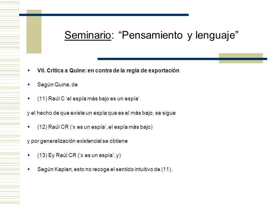 Seminario: Pensamiento y lenguaje VI.