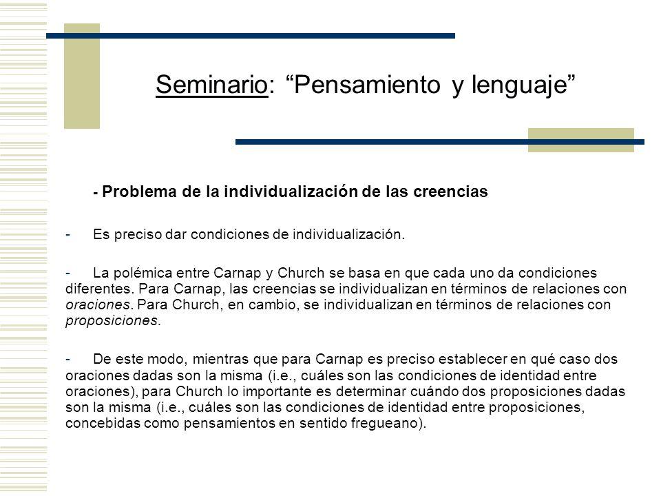Seminario: Pensamiento y lenguaje - Problema de la individualización de las creencias -Es preciso dar condiciones de individualización.