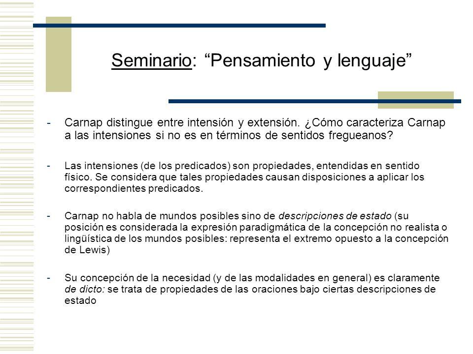 Seminario: Pensamiento y lenguaje -Carnap distingue entre intensión y extensión.