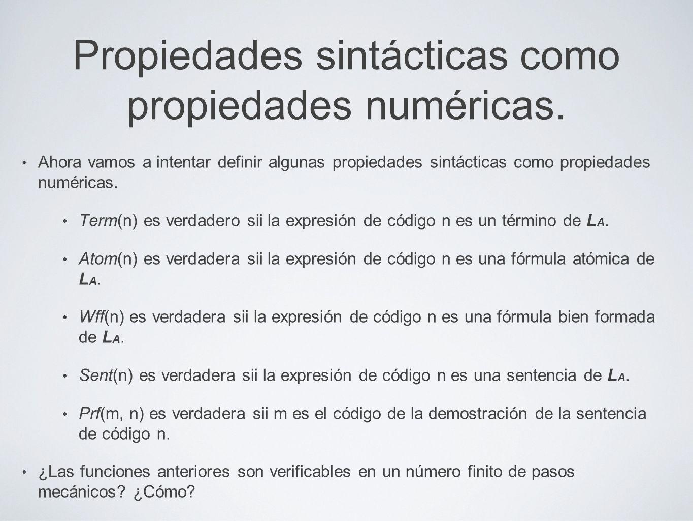Propiedades sintácticas como propiedades numéricas. Ahora vamos a intentar definir algunas propiedades sintácticas como propiedades numéricas. Term(n)