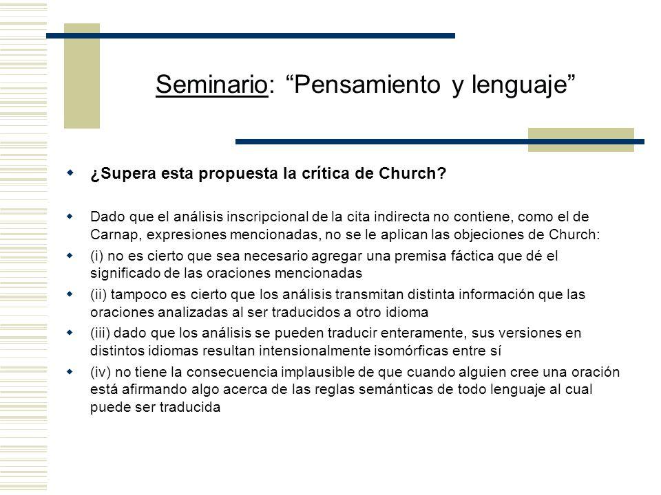 Seminario: Pensamiento y lenguaje Aclaración relativa a la relación entre las nociones de significado/sinonimia y los contextos indirectos En los cont