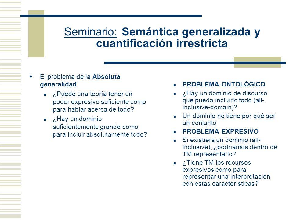 Seminario: Semántica generalizada y cuantificación irrestricta Prof. Eduardo Alejandro Barrio 2do cuatrimestre de 2010 Facultad de Filosofía y Letras,